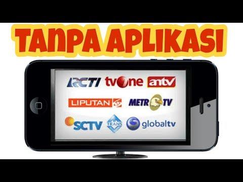 Cara Live Streaming TV Nasional Di Smartphone Yang Mudah