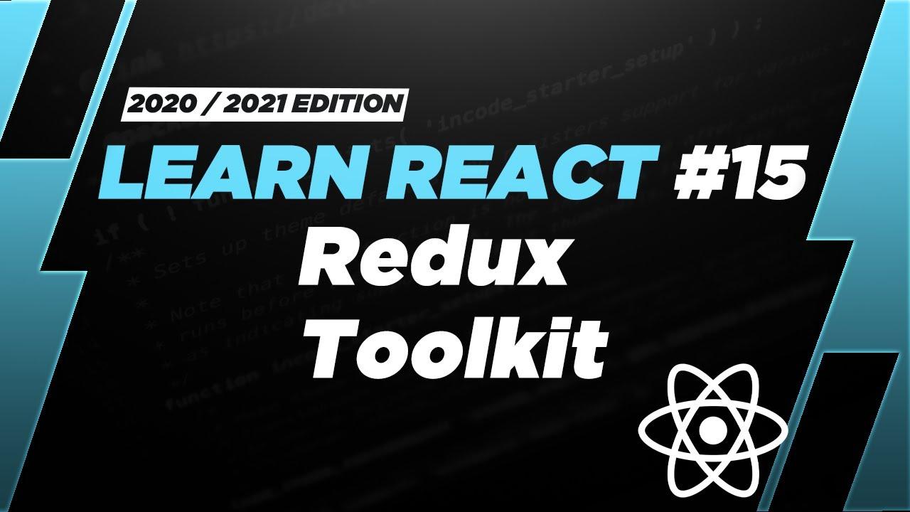 Learn React: Redux Toolkit