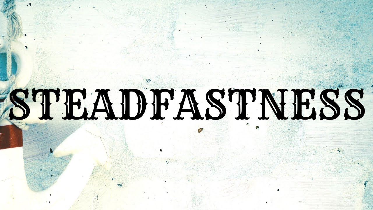 Be Steadfast And Unmovable In Christ - Sunday Morning - September 27, 2020 - Pastor McEachron