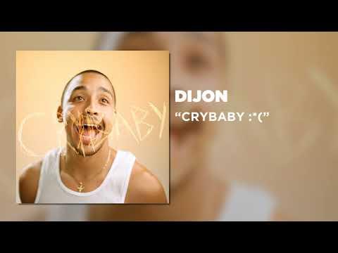 Dijon - CRYBABY :*( [Official Audio]