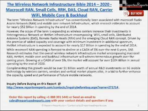 The Wireless Network Infrastructure Bible 2014 2020 Macrocell RAN, Small Cells, RRH, DAS, Cloud