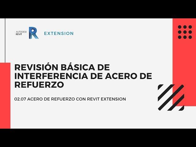Revit Extensión | 02 07 Revisión básica de interferencia de acero de refuerzo