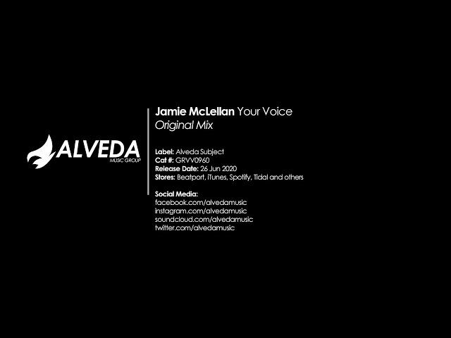 Jamie McLellan - Your Voice (Original Mix) [Techno]