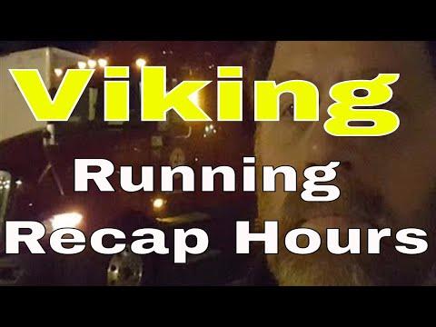 Viking Running CDL Trucking Recap Hours Tonite | RVT