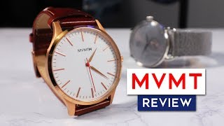 MVMT Watches HONEST Review 2018 | Affordable Luxury?...Chinese Ripoff? | Are MVMT Watches Any Good?