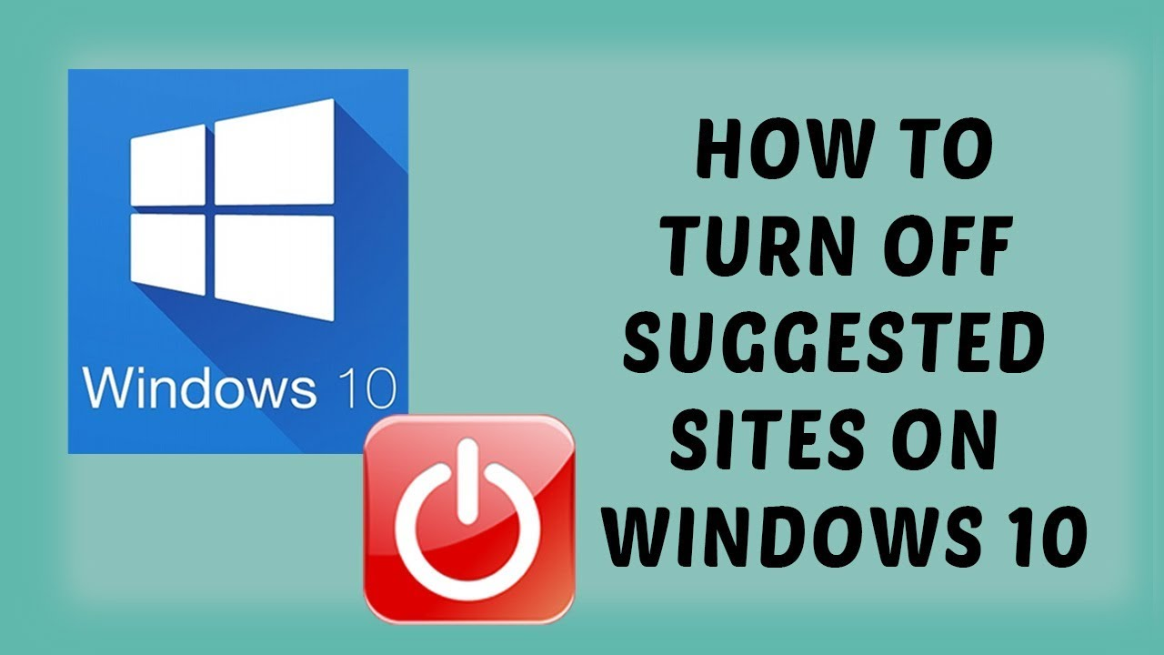 Internet Explorer 11 - How To Turn Off Suggested Sites On Windows 10