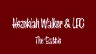 Hezekiah Walker & LFC - The Battle