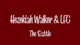 Hezekiah Walker & LFC - The Battle
