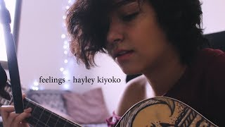 feelings - hayley kiyoko (cover)