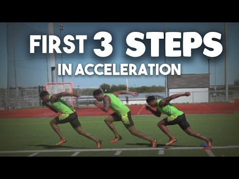 First 3 steps in ACCELERATION!