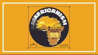 Video Africanism Vol. 4 Mixed By Bob Sinclar (Teaser) download MP3, 3GP, MP4, WEBM, AVI, FLV Agustus 2018