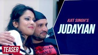JUDAYIAN - OFFICIAL TEASER 2016 || AJIT SINGH || FULL HD || BATTH RECORDS
