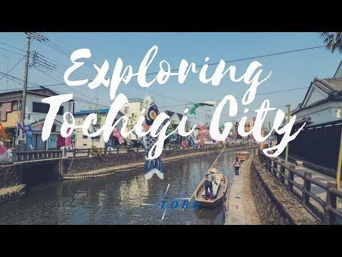 Exploring Tochigi City with the One Day Citizen Passport and Tobu Railway