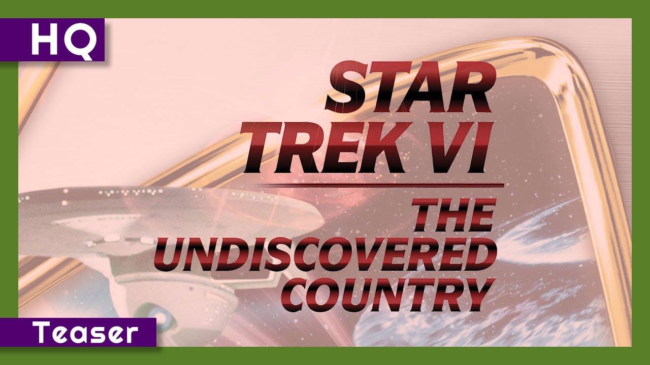 Star Trek VI: The Undiscovered Country (1991) Teaser