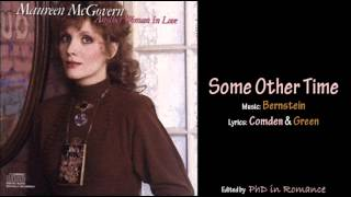 Watch Maureen McGovern Some Other Time video