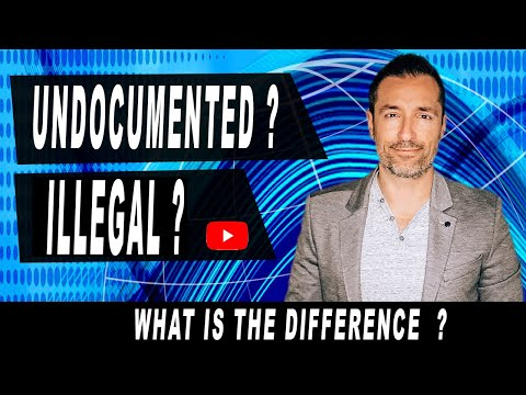 Who Is An Undocumented Immigrant And Who Is Illegal? - Immigration Lawyer In California