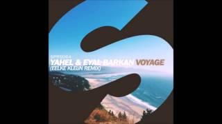 Yahel & Eyal Barkan – Voyage (Eelke Kleijn Remix) (promo)