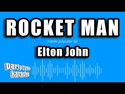 Elton John - Rocket Man (Karaoke Version)