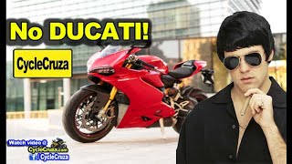 Why I Won't Get a FU*KING Ducati Motorcycle! Shots Fired!   MotoVlog