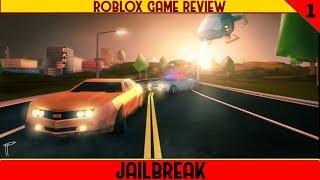 ROBLOX Game Review partie 1: Jailbreak