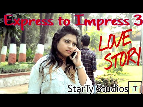 Thumbnail: Express to Impress - 3 A cute love story | Directed by AJAY TYAGI |StarTy Studios|Short love story