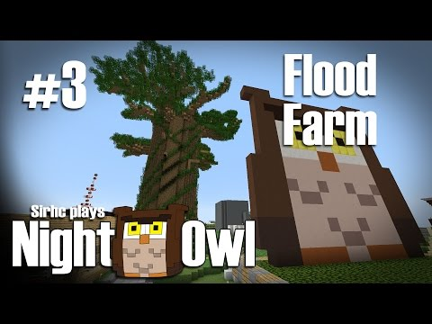 Sirhc plays NightOwl SMP Ep. 3: Quick Build Flood Farm