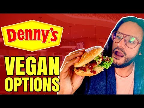 DENNY'S GOES VEGAN / HOW TO ORDER VEGAN AT DENNY'S