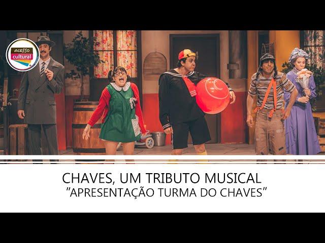 Apresentação Turma do Chaves - Chaves, Um Tributo Musical