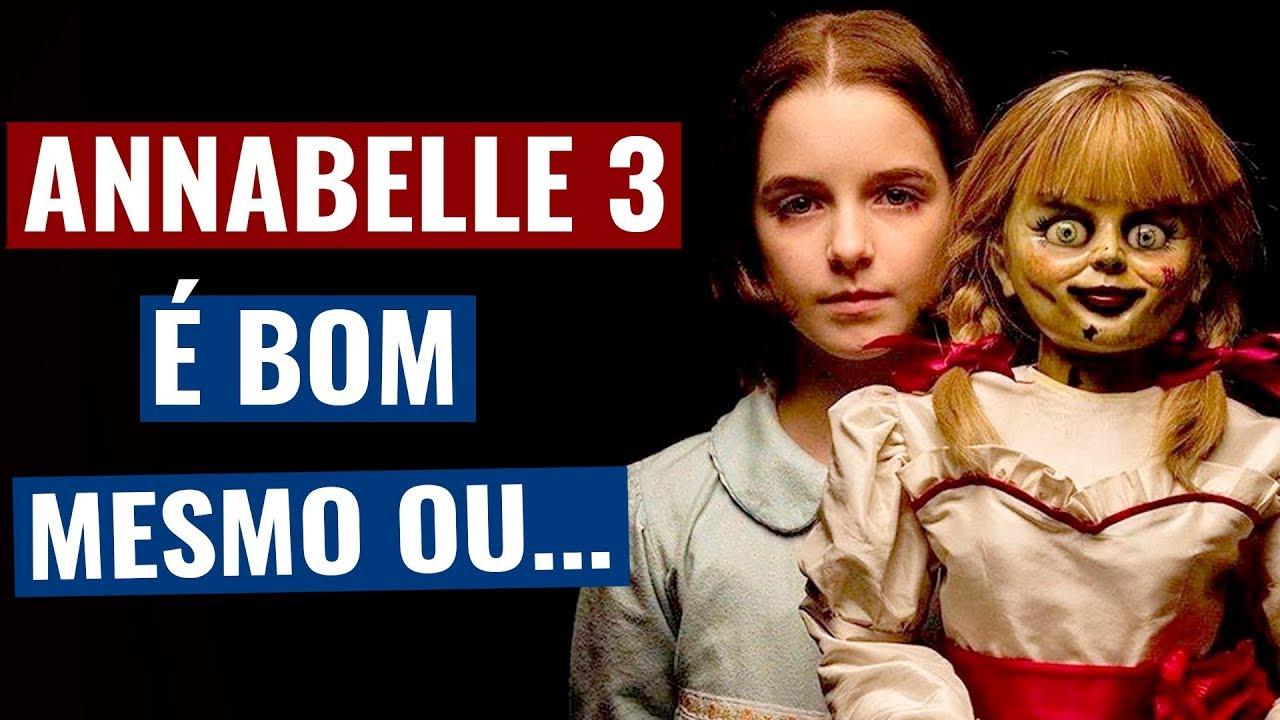 AnnaBelle 3 é bom mesmo ou... (Annabelle 3: De Volta Para Casa - 2019) - Crítica SEM spoilers