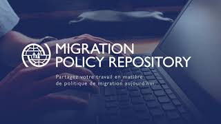 Introducing the Migration Policy Repository (FR)