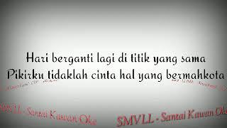SMVLL - Santai Kawan Oke