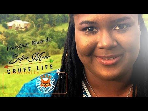 Safira Mono - Cruff Life [Carry On Riddim] December 2016