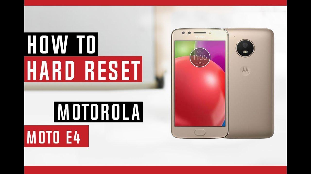 How To Hard Reset Motorola Moto E4 XT1768 Unlocked - Swopsmart