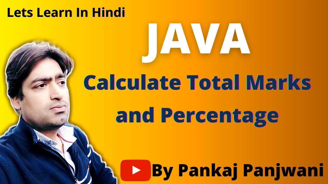 Java Program To calculate total marks and percentage | Hindi