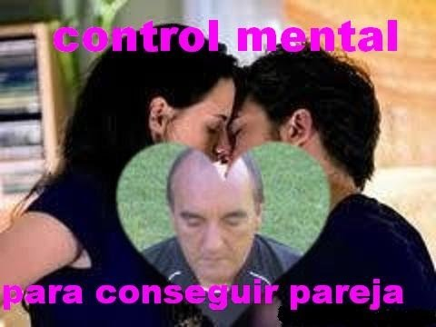 control mental para atraer pareja. contactos danieldelcurto@gmail.com