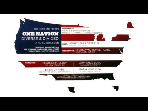 One Nation Diverse and Divided | 2013 Hutchins Forum on YouTube