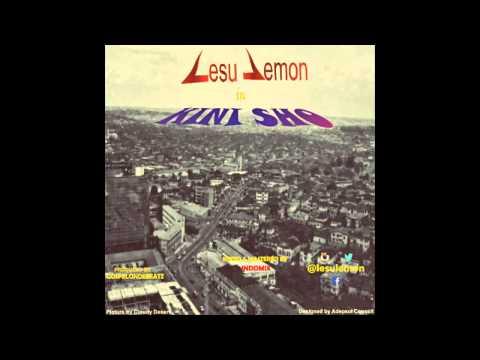 Lesu Lemon - Kini Sho (Prod. By Gospelondebeatz)