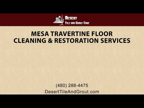 Mesa Travertine Tile Floor Cleaning and Restoration Services
