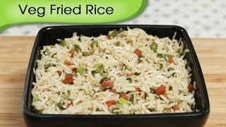 Veg Fried Rice - How To Make Fried Rice - Simple and Easy Rice Recipe By Ruchi Bharani