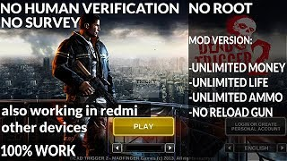 Dead trigger 2 fully unlimited without human servay and verification