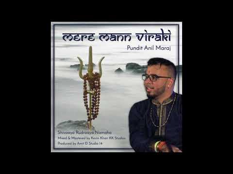 Mere Mann Viraki- Pundit Anil Maraj