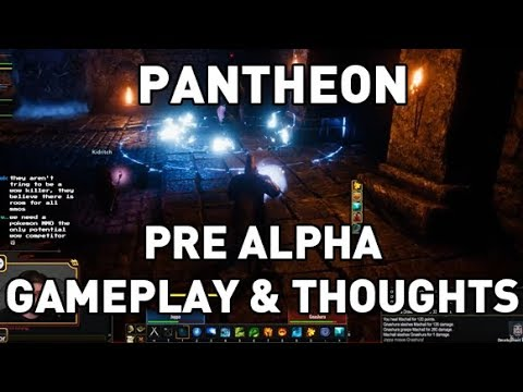 Pantheon: Rise of the Fallen Pre-Alpha Gameplay & Thoughts