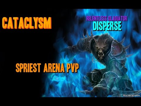 Rank 1 Gladiator Cataclysm Shadow Priest Arena PvP