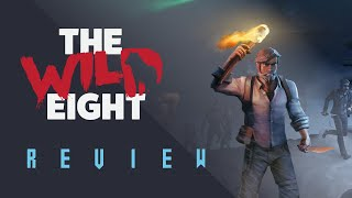 The Wild Eight Review (Video Game Video Review)