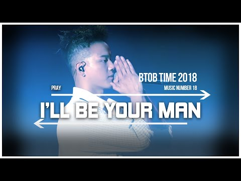18. BTOB TIME This is US - I'll Be Your Man (Pray)Live Stage
