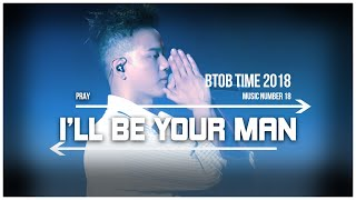 18. BTOB TIME This is US - I'll Be Your Man (Pray)  Live Stage