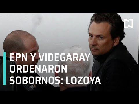 Lozoya denuncia que EPN y Videgaray ordenaron sobornos para campañas - Las Noticias