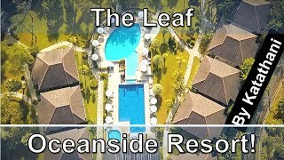 The Leaf Oceanside Resort by Katathani Review - Khao Lak in Thailand