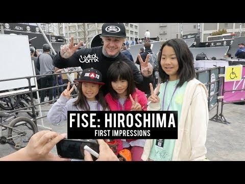 FISE: Hiroshima - First Impressions