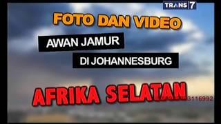 Hoax atau Fakta - Foto & Video Awan Jamur di Johannesburg